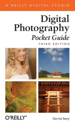 Digital Photography: Pocket Guide