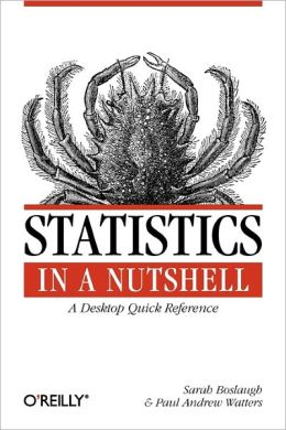 Statistics in a Nutshell (In a Nutshell (O'Reilly) Series)