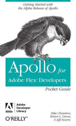 Apollo for Adobe Flex Developers Pocket Guide