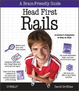 Head First Rails: A Learner's Companion to Ruby on Rails