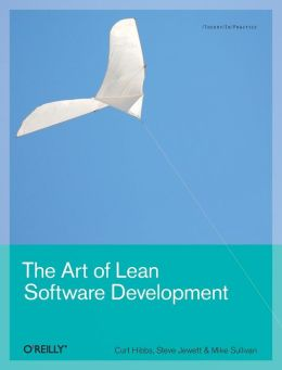 Art of Lean Software Development: A Practical and Incremental Approach