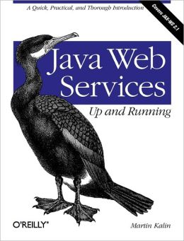Java Web Services: Up and Running: Up and Running