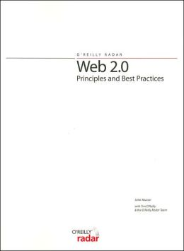 Web 2. 0 Principles and Best Practices