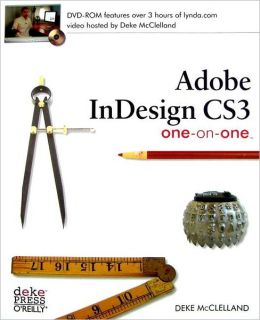 Adobe InDesign CS3: One-on-One