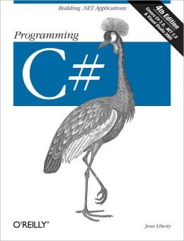 Programming C#: Building .NET Applications with C#