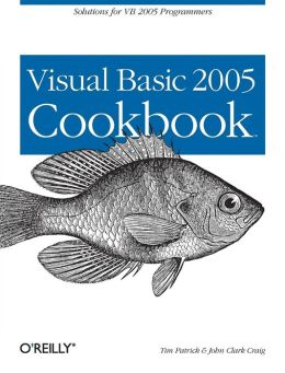 Visual Basic 2005 Cookbook: Solutions for VB 2005 Programmers