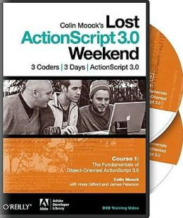 Colin Moock's Lost ActionScript 3.0 Weekend Course 1 DVD