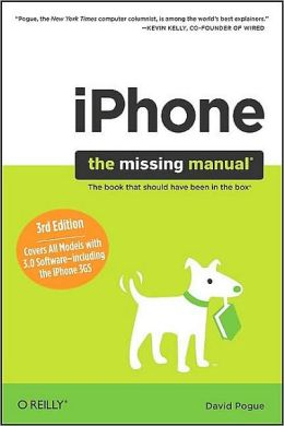 iPhone - The Missing Manual, 3rd Edition