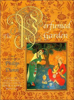 The Perfumed Garden: Based on the Original Translation by Sir Richard Burton