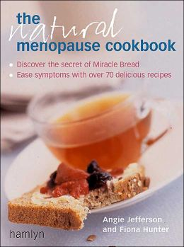 The Natural Menopause Cookbook