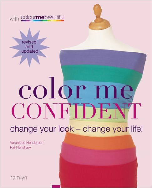 Free kindle ebook downloads for mac Color Me Confident: Change Your Look - Change Your Life!