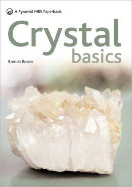 Crystal Basics: A New Pyramid Paperback
