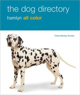The Dog Directory: Hamlyn All Color