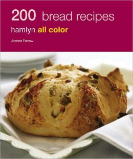 200 Bread Recipes: Hamlyn All Color