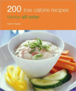 200 Low Calorie Recipes: Hamlyn All Color