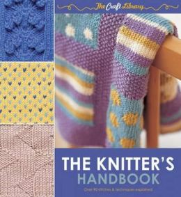 The Knitter's Handbook. Eleanor Van Zandt