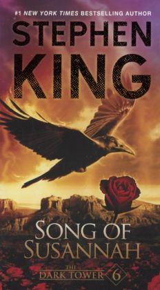 The Dark Tower VI: Song of Susannah (Turtleback School & Library Binding Edition)
