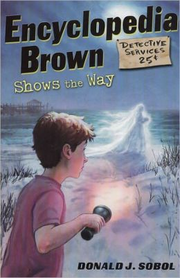 Encyclopedia Brown Shows the Way (Encyclopedia Brown Series #9) (Turtleback School & Library Binding Edition)