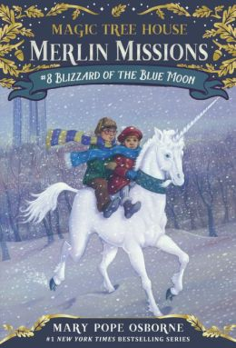Blizzard of the Blue Moon (Magic Tree House Series #36) (Turtleback School & Library Binding Edition)