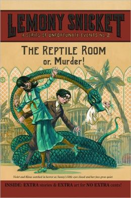 The Reptile Room: Or, Murder! (Turtleback School & Library Binding Edition)