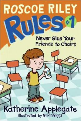 Never Glue Your Friends To Chairs (Turtleback School & Library Binding Edition)