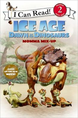 Ice Age: Dawn Of The Dinosaurs: Mama Mix-up (Turtleback School & Library Binding Edition)
