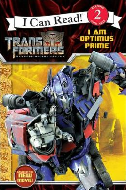 I Am Optimus Prime (Turtleback School & Library Binding Edition)