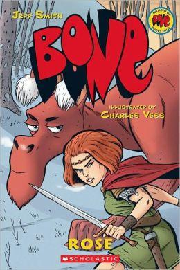 Bone Prequel: Rose (Turtleback School & Library Binding Edition)