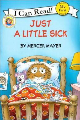 Just a Little Sick (Turtleback School & Library Binding Edition)