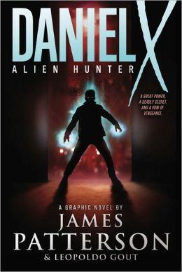Daniel X: Alien Hunter (Graphic Novel) (Turtleback School & Library Binding Edition)