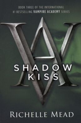 Shadow Kiss (Turtleback School & Library Binding Edition)