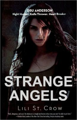 Strange Angels (Turtleback School & Library Binding Edition)