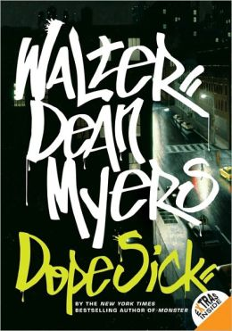 Dope Sick (Turtleback School & Library Binding Edition)