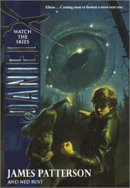 Watch the Skies (Daniel X Series #2) (Turtleback School & Library Binding Edition)