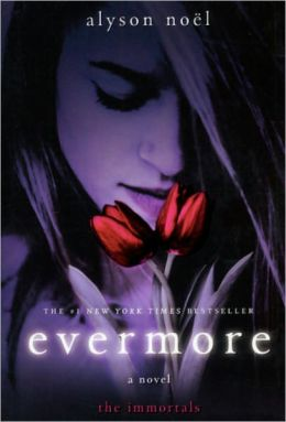 Evermore (Immortals Series #1) (Turtleback School & Library Binding Edition)