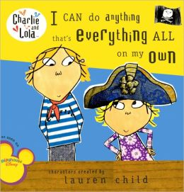 I Can Do Anything That's Everything All on My Own (Turtleback School & Library Binding Edition)