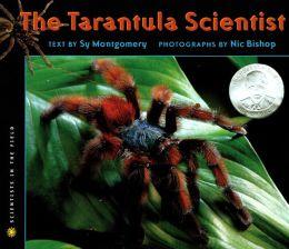 The Tarantula Scientist (Turtleback School & Library Binding Edition)