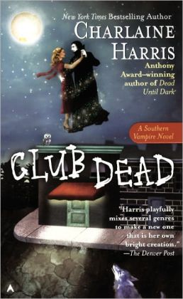 Club Dead (Turtleback School & Library Binding Edition)