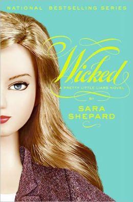 Wicked (Pretty Little Liars Series #5) (Turtleback School & Library Binding Edition)
