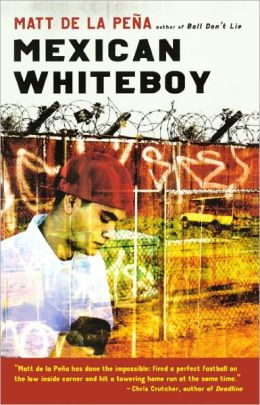 Mexican WhiteBoy (Turtleback School & Library Binding Edition)
