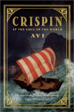 Crispin: At the Edge of the World (Turtleback School & Library Binding Edition)