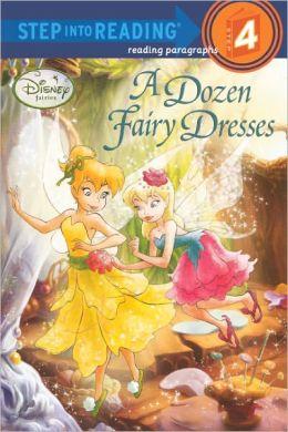 A Dozen Fairy Dresses (Turtleback School & Library Binding Edition)