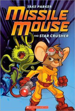 Star Crusher (Turtleback School & Library Binding Edition)