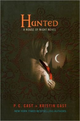 Hunted (House of Night Series #5) (Turtleback School & Library Binding Edition)