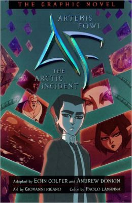 Artemis Fowl; The Arctic Incident: The Graphic Novel (Turtleback School & Library Binding Edition)