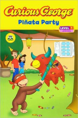 Curious George Pinata Party (Turtleback School & Library Binding Edition)