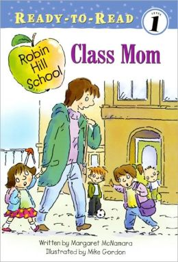 Class Mom (Turtleback School & Library Binding Edition)