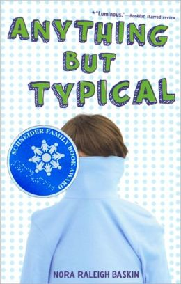 Anything But Typical (Turtleback School & Library Binding Edition)