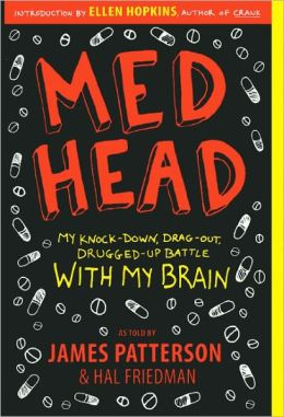 Med Head: My Knock-down, Drag-out, Drugged-up Battle with My Brain (Turtleback School & Library Binding Edition)