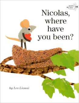 Nicolas, Where Have You Been? (Turtleback School & Library Binding Edition)